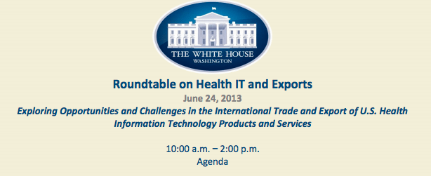 Roundtable on HealthIT Exports at The White House